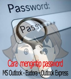 cara-melihat-password-outlook-eudora